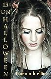 13 on Halloween (Teen Halloween)