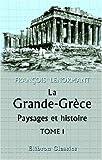 echange, troc François Lenormant - La Grande-Grèce. Paysages et histoire: Tome 1