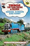 Rev. W. Awdry Edward, Gordon and Henry (Thomas the Tank Engine & Friends)