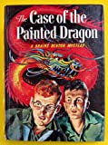 img - for The Case of the Painted Dragon (Brains Benton Mystery, No. 6) book / textbook / text book