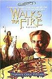 Walks the Fire (Prairie Winds Series #1)