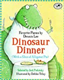 img - for Dinosaur Dinner (With a Slice of Alligator Pie) book / textbook / text book