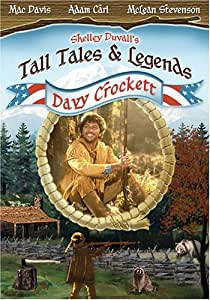Shelley Duvall's Tall Tales & Legends - Davy Crockett