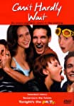 Can't Hardly Wait (Bilingual)