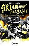Skulduggery Pleasant 5: Rebellion der Restanten