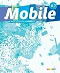 Mobile A2 - Cahier d'entra�nement