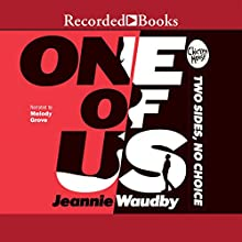 One of Us (       UNABRIDGED) by Jeannie Waudby Narrated by Melody Grove