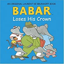 Babar Loses His Crown (Babar (Harry N. Abrams))