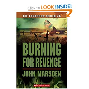 Burning for Revenge (The Tomorrow Series #5) John Marsden