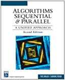 img - for Algorithms Sequential & Parallel: A Unified Approach (Charles River Media Computer Engineering) by Laurence Boxer (2005-08-03) book / textbook / text book