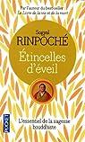 Etincelles d'éveil : Réflexions au fil des jours sur la vie et la mort par Rinpoché