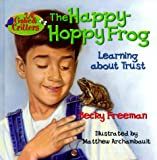 The Happy-Hoppy Frog (Gabe & Critters) (0781433428) by Freeman, Becky