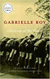 Children of My Heart (0771075987) by Roy, Gabrielle