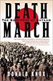 Death March: The Survivors of Bataan (0156027844) by Knox, Donald
