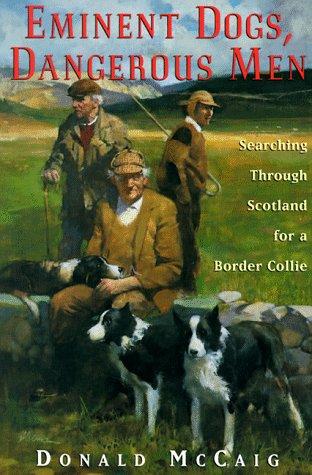 Eminent Dogs, Dangerous Men (Windsor Selections S)