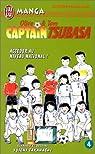 Captain Tsubasa, tome 4 : En route vers le r�ve !! par Takahashi