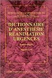 echange, troc Maurice Cara - Dictionnaire d'anesthésie, réanimation, urgences, édition bilingue (français/anglais)