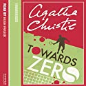 Towards Zero Audiobook by Agatha Christie Narrated by Hugh Fraser