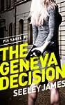 The Geneva Decision (Sabel Security T...
