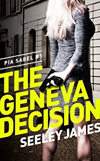 (FREE on 3/17) The Geneva Decision by Seeley James - http://eBooksHabit.com