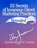 151 Secrets of Insurance Direct Marketing Practices Revealed