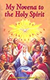 My Novena to the Holy Spirit (0899422179) by Lovasik, Lawrence G.