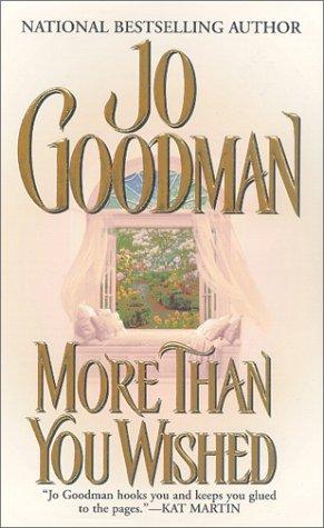 More Than You Wished (Zebra Historical Romance), JO GOODMAN