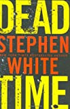Dead Time (Dr. Alan Gregory) (0525950060) by White, Stephen