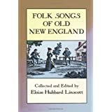 Folk Songs of Old New England (Dover Books on Music)