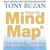 How to Mind Map: The Ultimate Thinking Tool That Will Change Your Lifeby Tony Buzan