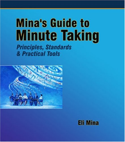 Mina's Guide to Minute Taking