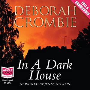 In a Dark House | [Deborah Crombie]