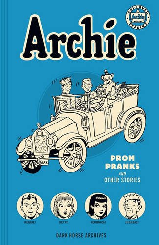 Archie Archives: Prom Pranks and Other Stories PDF