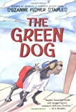 img - for The Green Dog: A Mostly True Story book / textbook / text book