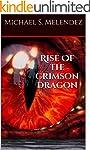 Rise Of The Crimson Dragon