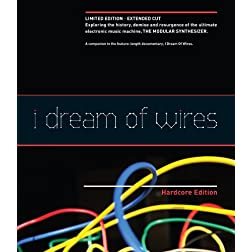 I Dream of Wires: Hardcore Edition [Blu-ray]