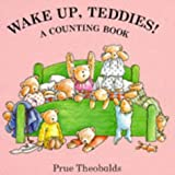 Wake Up Teddies: A Counting Book