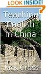 Teaching English in China: A Great Wa...
