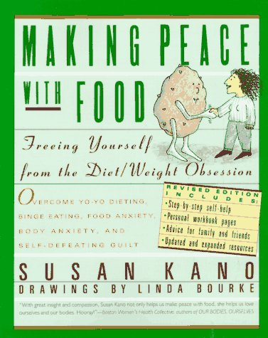 Image for Making Peace With Food: Freeing Yourself from the Diet/Weight Obsession