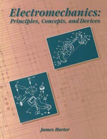 Electromechanics: Principles Concepts and Devices PDF