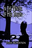 img - for In the Winter of Her Season book / textbook / text book