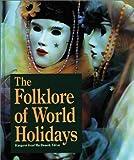 Folklore of World Holidays 2