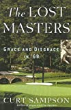img - for The Lost Masters: Grace and Disgrace in '68 book / textbook / text book
