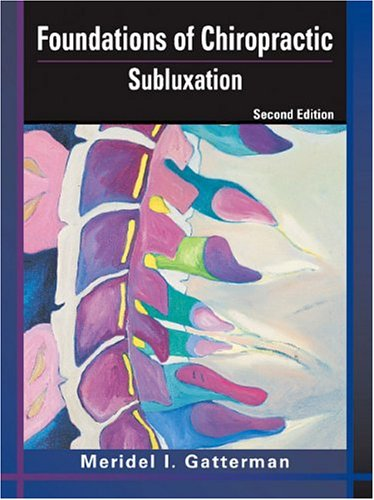 Foundations of Chiropractic: Subluxation (1st Edition)
