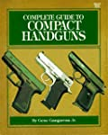 Complete Guide to Compact Handguns