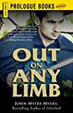 Out on Any Limb: An Elizabethan Adventure