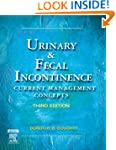 Urinary & Fecal Incontinence: Current...