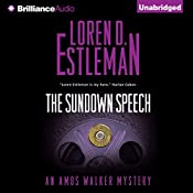 The Sundown Speech: Amos Walker Series, Book 25 | Loren D. Estleman