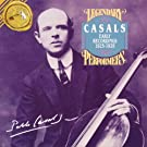 Pablo Casals -  Early Recordings  1925-1928