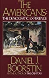 The Americans: The Democratic Experience (0394710118) by Boorstin, Daniel J.